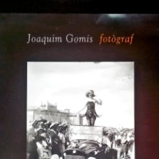 Carteles: BONITO CARTEL EXPOSICIÓN - JOAQUIM GOMIS - FOTOGRAFO - CENTRO JULIO GONZALEZ IVAM - VALENCIA - 1997. Lote 171369083