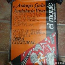 Carteles: ANTIGUO CARTEL DE ANTONIO GALA-ANDALUCIA VIVA-ORIGINAL AÑOS 70-80-69X48 CMS. Lote 173161598