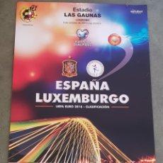 Carteles: POSTER - CARTEL - FUTBOL ESPAÑA LUXEMBURGO - 2016 - LAS GAUNAS LOGROÑO - TDKP. Lote 173941269