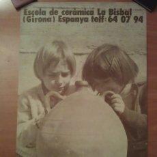 Carteles: 1976 - CARTEL CURSO CERÁMICA - LA BISBAL / GIRONA. Lote 175494727