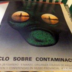 Carteles: HUELVA, 1977, RARISIMO CARTEL CICLO SOBRE CONTAMINACION, 42X60 CMS. Lote 175746084