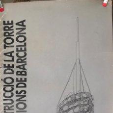 Carteles: CONTRUCCIÓ DE LA TORRE COLLSEROLA. COLEGI OFICIAL D'ARQUITECTES. VER FOTOS. BARCELONA. . Lote 178793316