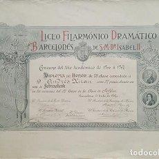 Carteles: DIPLOMA LICEO FILARMONICO DRAMATICO BARECELONES DE S.M.Dª ISABEL II 1907 40 X 55,50 CM, POSTER. Lote 183541835