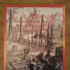 Carteles: CARTEL EXPOSICIÓN GRABADOS G. B. PIRANESI, MUSEO BELLAS ARTES VALENCIA, 1990, CIRCO ROMANO. Lote 186156101