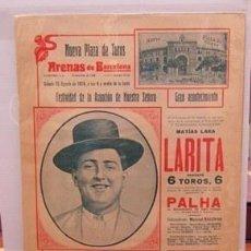 Carteles: (CARTEL DE TOROS). NUEVA PLAZA DE TOROS ARENAS DE BARCELONA. SÁBADO 15 AGOSTO 1914.... LARITA. Lote 187208380