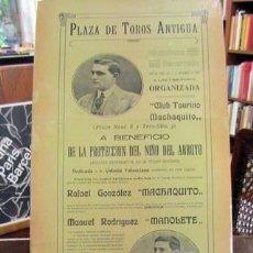 Carteles: (CARTEL DE TOROS). PLAZA DE TOROS ANTIGUA. 6 DE NOVIEMBRE DE 1913... MACHAQUITO... MANOLETE. Lote 187432085