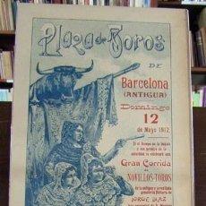 Carteles: (CARTEL DE TOROS). PLAZA DE TOROS DE BARCELONA (ANTIGUA). 1912. GANADERÍA JORGE DÍAZ. LARITA Y P.... Lote 187439722