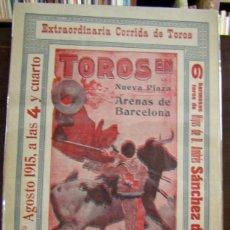 Carteles: (CARTEL DE TOROS). NUEVA PLAZA DE TOROS (ARENAS DE BARCELONA). SALERI II. LARITA. 1915. Lote 187439747