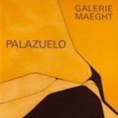 Carteles: CARTEL ORIGINAL PABLO PALAZUELO. Lote 189502012