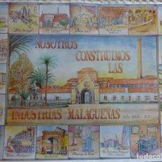 Affissi: POSTER CARTEL DE MÁLAGA. NOSOTROS CONSTRUIMOS LAS INDUSTRIAS MALAGUEÑAS SIGLO XIX XX. 68X50 CM. Lote 190132895