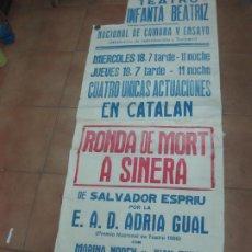 Carteles: CARTEL TEATRO INFANTA BEATRIZ. RONDA DE MORT A SINERA. SALVADOR ESPRIU. ADRIA GUAL. 1967. 170 X 65. Lote 56272922
