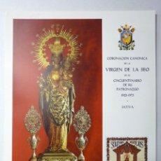 Carteles: CARTEL CORONACIÓN CANÓNIGA DE LA VIRGEN DE LA SEO, CINCUENTENARIO PATRONAZGO. JATIVA, 1973 64X49 CM. Lote 191334861