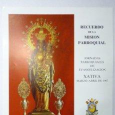 Carteles: CARTEL RECUERDO DE LA MISIÓN PARROQUIAL, CENTENARIO ADORACIÓN NOCTURNA. XÀTIVA, 1987. 64X49 CM.. Lote 191334895