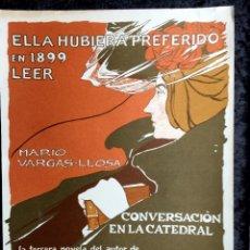 Carteles: CARTEL - PÓSTER - CONVERSACIÓN EN LA CATEDRAL - MARIO VARGAS LLOSA - 1969 - SEIX BARRAL - RARO. Lote 191405558