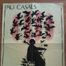 Carteles: PAU CASALS, HOMENATGE AL CENTENARI DEL SEU NAIXEMENT 1876 - 1976. Lote 192040250