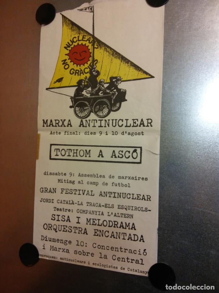 MARXA ANTINUCLEAR. TOTHOM A ASCO. CONVOQUEN ANTINUCLEARS I ECOLOGISTES DE CATALUNYA (Coleccionismo - Carteles Gran Formato - Carteles Varios)