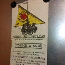 Affiches: MARXA ANTINUCLEAR. TOTHOM A ASCO. CONVOQUEN ANTINUCLEARS I ECOLOGISTES DE CATALUNYA. Lote 192442798