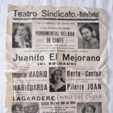 Carteles: ANTIGUO CARTEL CANTE TEATRO SINDICATO RAFELBUÑOL VALENCIA 1951 JUANITO MEJORANO LAGARDERE MARIGUARDA. Lote 192707217