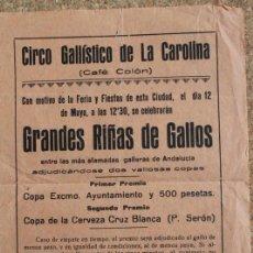 Carteles: CARTEL DE CIRCO GALLÍSTICO DE LA CAROLINA. (CAFÉ COLÓN). GRANDES RIÑAS DE GALLOS. . Lote 192882110