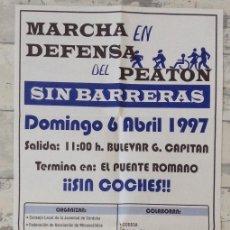 Carteles: MARCHA EN DEFENSA DEL PEATÓN CORDOBA 1997. Lote 193715517