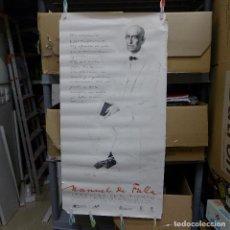 Carteles: CARTEL MANUEL DE FALLA IMAGENES DE SU TIEMPO 2001. Lote 194243547