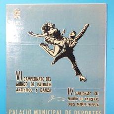 Carteles: CARTEL VI CAMPEONATO DEL MUNDO DE PATINAJE ARTISTICO Y DANZA Y IV CARRERAS PATNES PISTA 1956. Lote 194721211