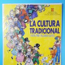 Carteles: CARTEL EXPOSICION DE DIBUJOS LA CULTURA TRADICIONAL VISTA POR PILARIN BAYES 1982, 42 X 29 CM. Lote 194763821