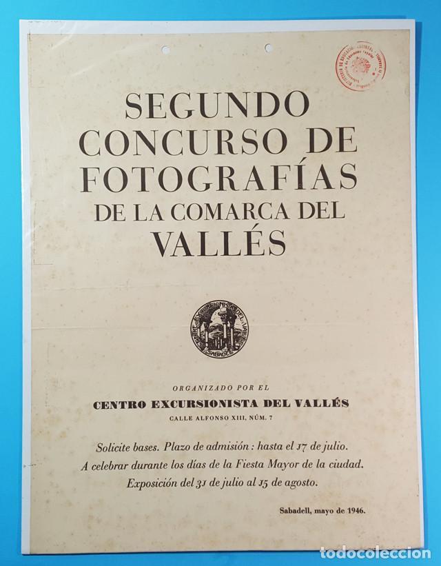 CARTEL SEGUNDO CONCURSO DE FOTOGRAFIAS DE LA COMARCA DEL VALLES, CENTRO EXCURSIONISTA, SABADELL 1946 (Coleccionismo - Carteles Gran Formato - Carteles Varios)