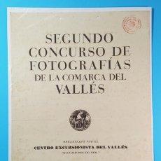 Carteles: CARTEL SEGUNDO CONCURSO DE FOTOGRAFIAS DE LA COMARCA DEL VALLES, CENTRO EXCURSIONISTA, SABADELL 1946. Lote 194769710