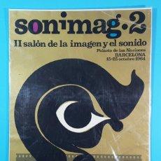 Carteles: CARTEL II SALON DE LA IMAGEN Y SONIDO SONIMAG 2, BARCELONA 1964 32,50 X 23 CM. Lote 194770168