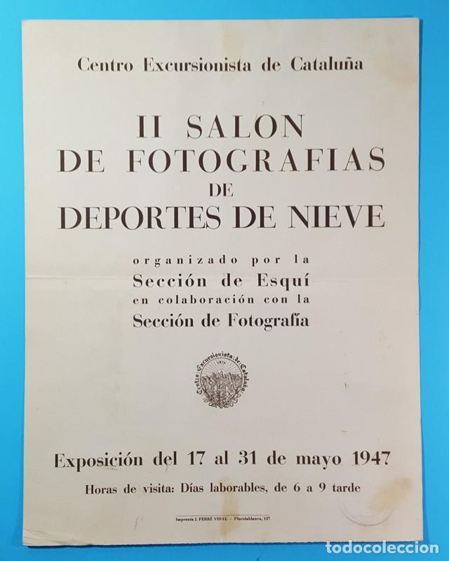 LAMINA CARTEL II SALON DE FOTOGRAFIAS DE DEPORTES DE NIEVE, CENTRO EXCURSIONISTA DE CATALUÑA 1947 (Coleccionismo - Carteles Gran Formato - Carteles Varios)