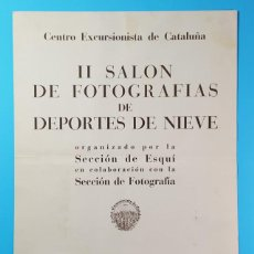 Carteles: LAMINA CARTEL II SALON DE FOTOGRAFIAS DE DEPORTES DE NIEVE, CENTRO EXCURSIONISTA DE CATALUÑA 1947. Lote 194776688