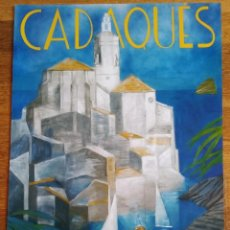 Carteles: PÓSTER CADAQUES. ROLLÁN. Lote 222078128