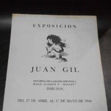 Carteles: 1946 CARTEL EXPOSICION DE JUAN GIL ESTAMPAS DANZA ESPAÑOLA BAILE CLASICO BALLET DIBUJOS BARCELONA. Lote 196527946