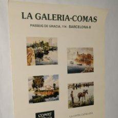 Carteles: POSTER -CARTEL - GALERIA COMAS - LA COSTA CATALANA - BARCELONA AÑO 1980. Lote 198953470