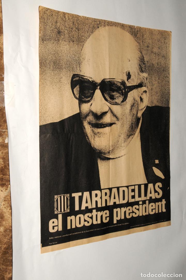 POSTER - CARTEL - CATALUNYA-TARRADELLAS EL NOSTRE PRESIDENT(ANY 1977) (Coleccionismo - Carteles Gran Formato - Carteles Varios)