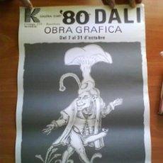 Affissi: 1980 CARTEL DE DALÍ - RARO Y DIFÍCIL DE OBTENER. Lote 229814645