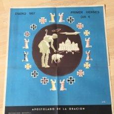 Carteles: (M) CARTEL ORIGINAL - APOSTOLADO DE LA ORACIÓN - INTENCIÓN MISIONAL IGLESIA CHINA , ENERO 1957. Lote 199465460