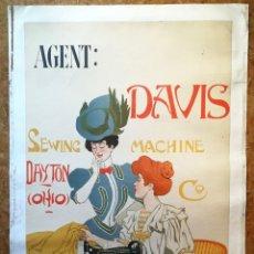 Carteles: NUMULITE * CARTEL MÁQUINA DE COSER AGENT DAVIS SEWING MACHINE DAYTON OHIO Cº 1906 IMP. GÉRAULT PARIS. Lote 200575970