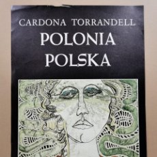 Carteles: ANTIGUO CARTEL EXPOSICIÓN ARTE - CARDONA TORRANDELL. POLONIA POLSKA. DAU AL SET. 1978 / C-321. Lote 200865181