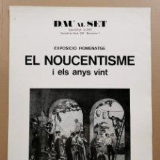 Carteles: ANTIGUO CARTEL EXPOSICIÓN ARTE - EL NOUCENTISME I ELS ANYS VINT. HOMENATGE. DAU AL SET 1974 / C-327. Lote 200865468