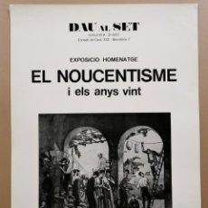 Carteles: ANTIGUO CARTEL EXPOSICIÓN ARTE - EL NOUCENTISME I ELS ANYS VINT. HOMENATGE. DAU AL SET 1974 / C-328. Lote 200865495