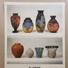 Carteles: ANTIGUO CARTEL EXPOSICIÓN ARTE - EL VIDRE ART NOUVEAU ART DECÓ 1890-1940. DAU AL SET. 1979 / C-331. Lote 200865573