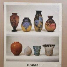 Carteles: ANTIGUO CARTEL EXPOSICIÓN ARTE - EL VIDRE ART NOUVEAU ART DECÓ 1890-1940. DAU AL SET. 1979 / C-332. Lote 200865582