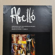 Carteles: ANTIGUO CARTEL EXPOSICIÓN ARTE - ABELLÓ. PRESENTACIÓN DEL LIBRO Y OBRA DE JUAN ABELLÓ 1974 / C-346. Lote 200866148