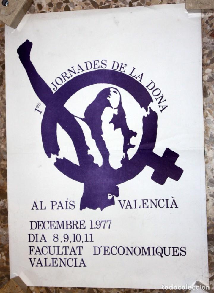 CARTELL 1ES JORNADES DE LA DONA AL PAÍS VALENCIÀ (DESEMBRE 1977). 43,5 CM X 31,5 CM (Coleccionismo - Carteles Gran Formato - Carteles Varios)
