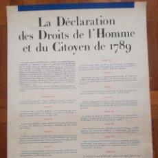 Carteles: GRAN POSTER LA DÉCLARATION DES DROITS DE L'HOMME ET DU CITOYEN DE 1789 - MEDIDA: 70 X 50 CM. Lote 205332815