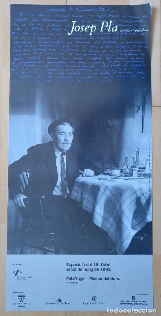 CARTEL JOSEP PLA ESCRIPTOR I PERIODISTA PALAFRUGELL 1981 6 X 28 CM (APROX) (Coleccionismo - Carteles Gran Formato - Carteles Varios)