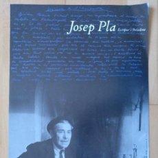 Carteles: CARTEL JOSEP PLA ESCRIPTOR I PERIODISTA PALAFRUGELL 1981 6 X 28 CM (APROX). Lote 206219673