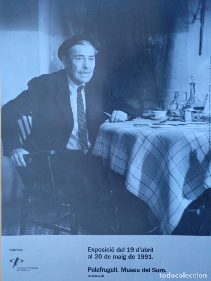 Carteles: CARTEL JOSEP PLA ESCRIPTOR I PERIODISTA PALAFRUGELL 1981 6 X 28 CM (APROX) - Foto 2 - 206219673